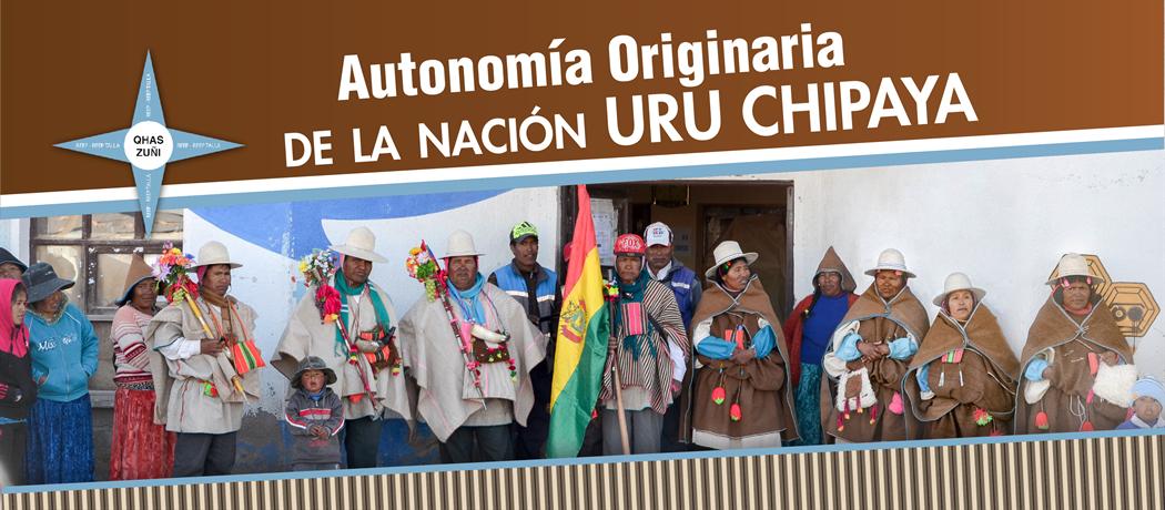 Uru Chipaya, la nación indígena que conformó su autogobierno