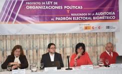 Presentación del Proyecto de Ley de Organizaciones Políticas y los resultados de la Auditoría al Padrón Electoral Biométrico
