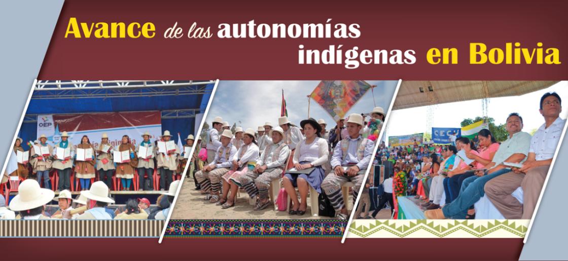 En nueve años tres de 20 Entidades Territoriales Autónomas lograron conformar su autogobierno indígena