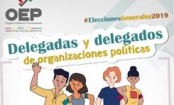 Las organizaciones políticas podrán acreditar a sus delegadas y delegados hasta el 20 de octubre